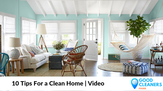 10 Tips For a Clean Home | Video